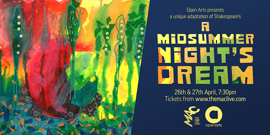 Poster for Midsummer Night's Dream performance MAC Belfast April 2019